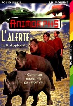 Couverture Animorphs, tome 16 : L'alerte