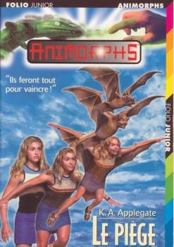 Couverture Animorphs, tome 17 : Le piège