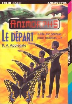 Couverture Animorphs, tome 19 : Le départ