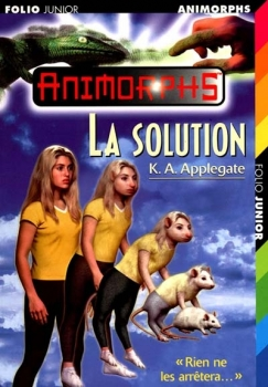 Couverture Animorphs, tome 22 : La solution