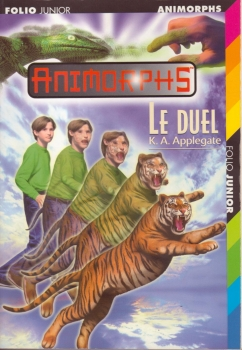 Couverture Animorphs, tome 26 : Le duel
