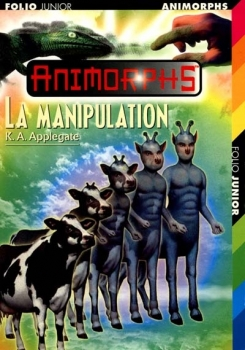 Couverture Animorphs, tome 28 : La manipulation