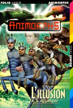 Couverture Animorphs, tome 33 : L'illusion