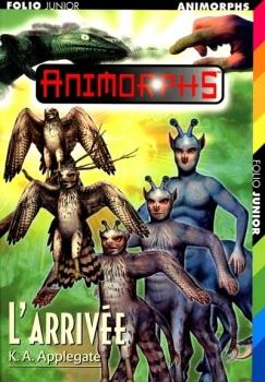 Couverture Animorphs, tome 38 : L'arrivée
