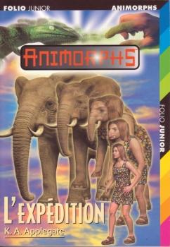 Couverture Animorphs, tome 42 : L'expédition