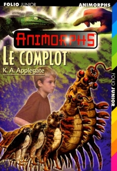 Couverture Animorphs, tome 43 : Le complot