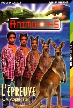 Couverture Animorphs, tome 44 : L'épreuve