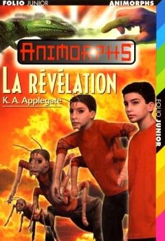 Couverture Animorphs, tome 45 : La révélation