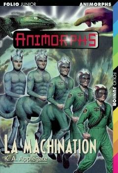 Couverture Animorphs, tome 46 : La machination