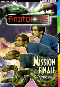 Couverture Animorphs, tome 47 : Mission finale