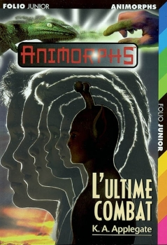 Couverture Animorphs, tome 48 : L'ultime combat