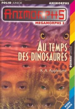 Couverture Animorphs : Megamorphs, tome 2 : Au temps des dinosaures