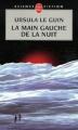 Couverture La Main gauche de la nuit Editions Le Livre de Poche (Science-fiction) 2007