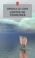 Couverture Terremer / Le Cycle de Terremer, tome 3 : Contes de Terremer Editions Le Livre de Poche (Science-fiction) 2008