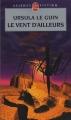 Couverture Terremer, tome 4 : Le Vent d'ailleurs Editions Le Livre de Poche (Science-fiction) 2009