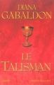 Couverture Le chardon et le tartan, tome 2 : Le talisman Editions Presses de la Cité 2003