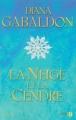 Couverture Le chardon et le tartan, tome 6 : Un tourbillon de neige et de cendre, partie 1 / La neige et la cendre Editions Presses de la Cité 2006