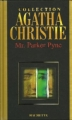 Couverture Mr Parker Pyne /  Parker Pyne enquête Editions Hachette (Agatha Christie) 2004