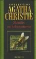 Couverture Meurtre en Mésopotamie Editions Hachette (Agatha Christie) 2004