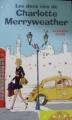 Couverture Les Deux Vies de Charlotte Merryweather Editions France Loisirs 2010