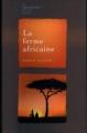 Couverture La ferme africaine Editions France Loisirs (La bibliothèque du XXe siècle) 2008