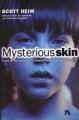 Couverture Mysterious Skin Editions Au diable Vauvert 2005