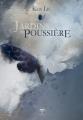 Couverture Jardins de poussière  Editions Le Bélial' 2019