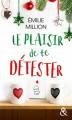 Couverture Le plaisir de te détester Editions Harlequin 2016