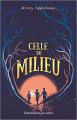 Couverture Celle du milieu Editions Flammarion 2019