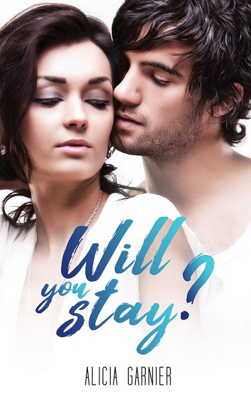 Couverture Will you stay ?
