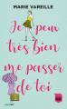 Couverture Je peux très bien me passer de toi Editions France Loisirs 2019