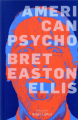 Couverture American Psycho Editions Robert Laffont (Pavillons) 2019