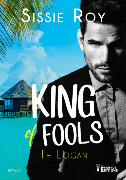 Couverture King of fools, tome 1 : Logan