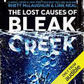 Couverture The lost causes of Bleak Creek : A novel Editions Crown 2019