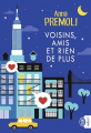 Couverture Voisins, amis et rien de plus Editions J'ai Lu 2019