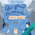 Couverture Hamish Macbeth, tome 1 : Qui prend la mouche  Editions Audible studios 2019
