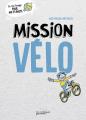 Couverture Mission vélo Editions Rue de l'échiquier 2018