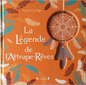 Couverture La Légende de l'Attrape-rêves Editions Gründ 2019
