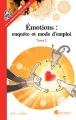 Couverture Émotions : Enquête et mode d'emploi, tome 2 Editions Pourpenser 2017