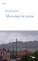 Couverture Monsieur le maire Editions Cherche Midi 2020