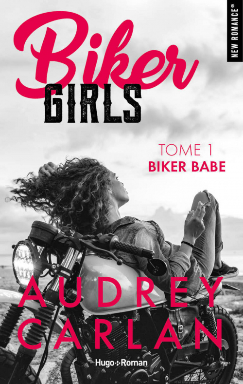 Couverture Biker Girls, tome 1 : Biker Babe