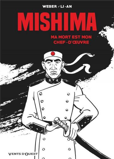 Couverture MISHIMA : Ma mort est mon chef-d'œuvre