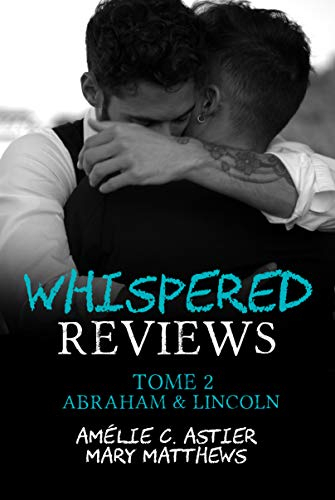 Couverture Whispered reviews, tome 2 : Abraham et Lincoln
