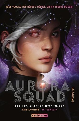 Couverture Aurora Squad, tome 1