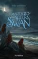Couverture La malédiction des soeurs Swan / The Wicked Deep : La malédiction des Swan sisters Editions Hurtubise 2019