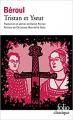 Couverture Tristan et Iseut / Tristan et Iseult / Tristan et Yseult / Tristan et Yseut Editions Folio  (Classique) 2018