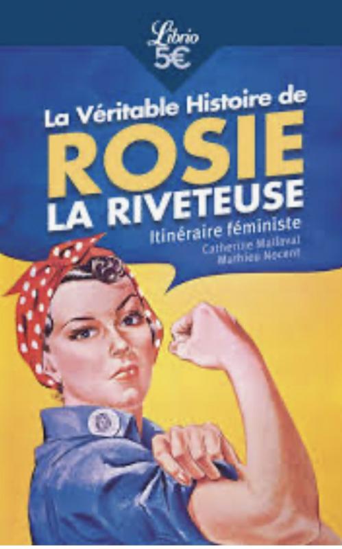 Couverture La véritable histoire de Rosie la riveteuse