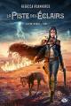 Couverture Le sixième monde, tome 1 : La piste des éclairs Editions Milady (Bit-lit) 2020