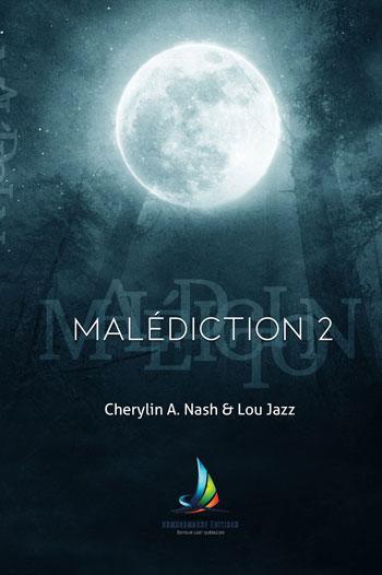 Malédiction, tome 2 de Lou Jazz et Cherylin A. Nash {FF} Couv54104766