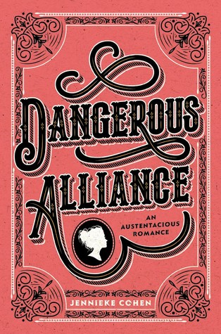 Couverture Dangerous Alliance: An Austentacious Romance